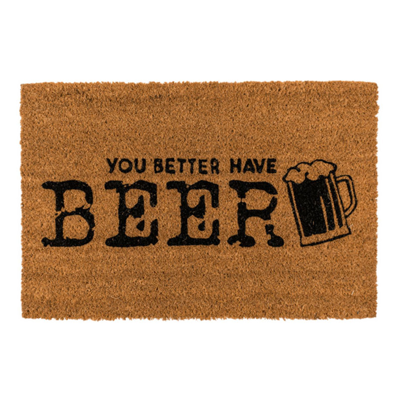 Dörrmatta You Better Have Beer