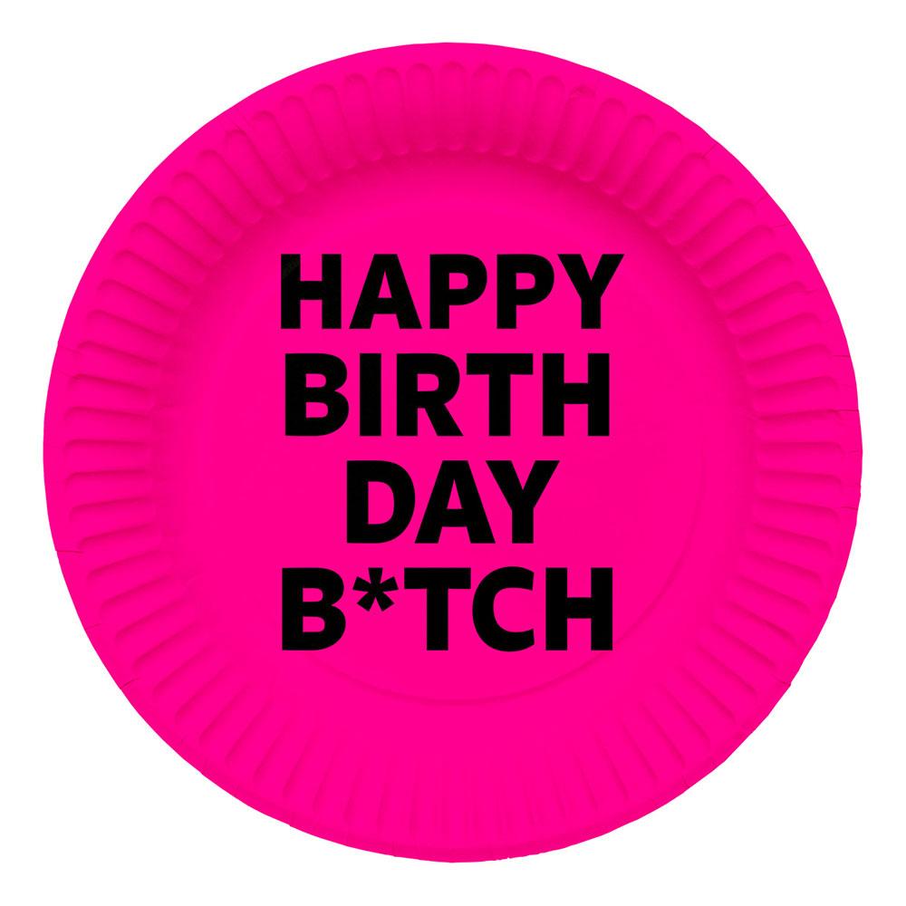 Papperstallrikar Happy Birthday B*tch - 8-pack
