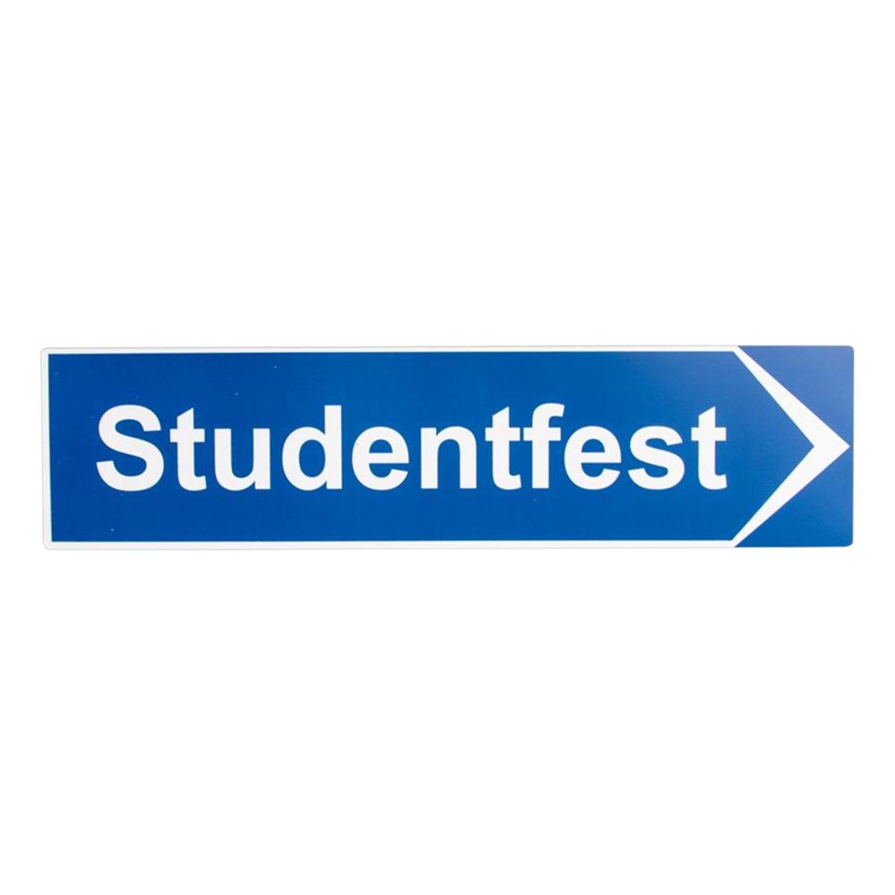 Vägskylt Studentfest