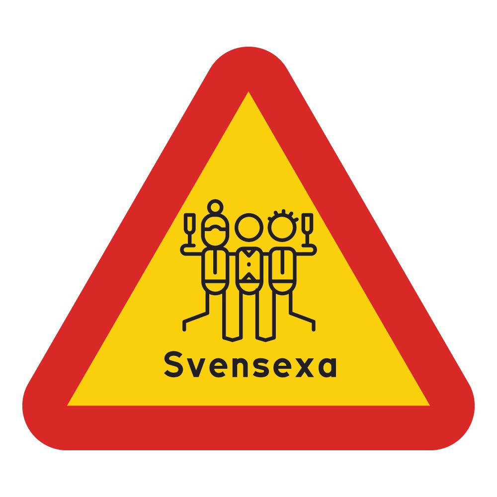 Varningsskylt Svensexa